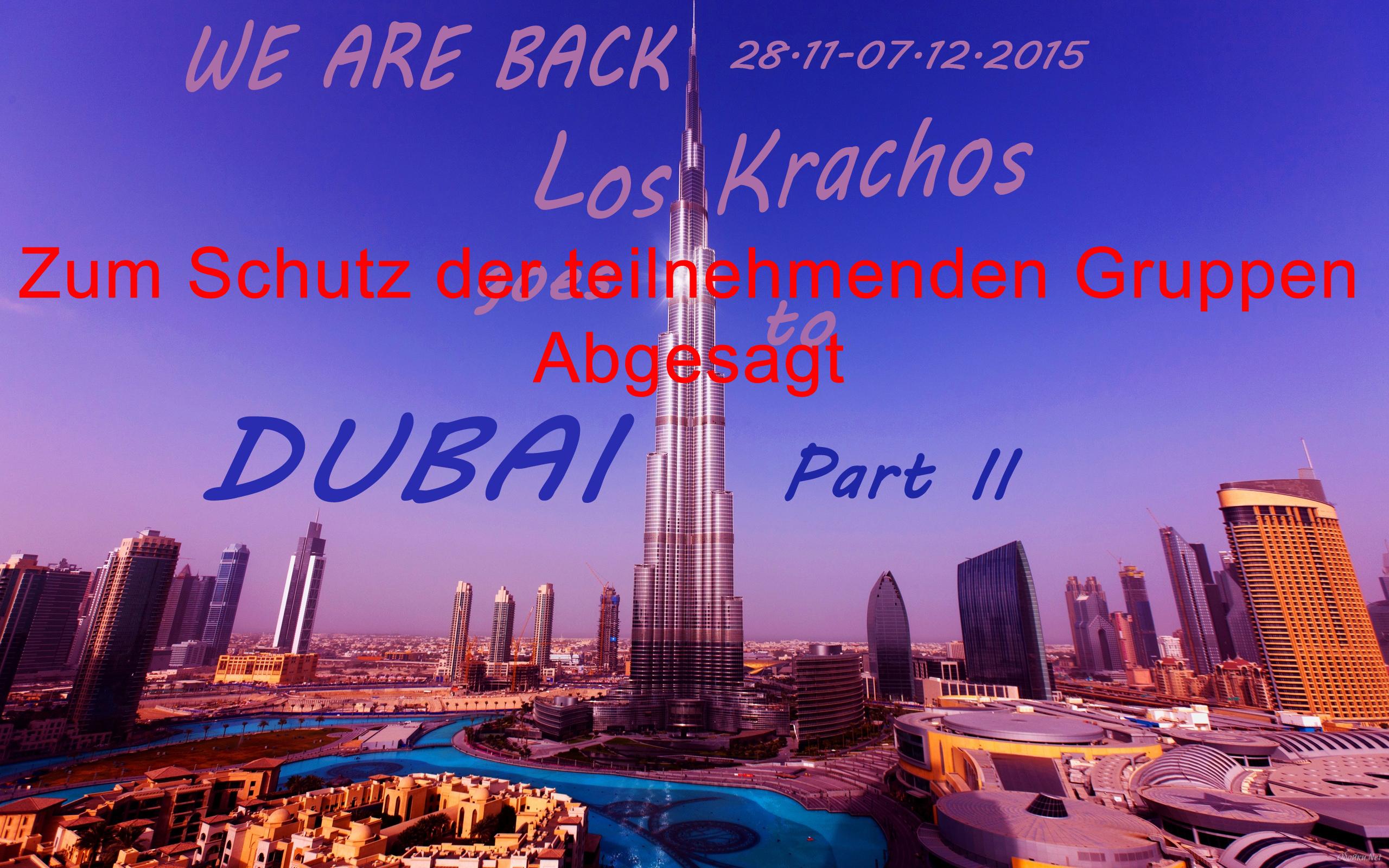 Dubai Part 2 Absage